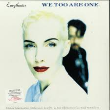 Eurythmics, Annie Lennox, Dave Stewart - We Too Are One (Remastered)