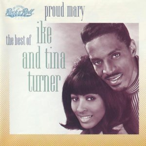 Ike & Tina Turner – Proud Mary The Best Of Ike And Tina Turner CD